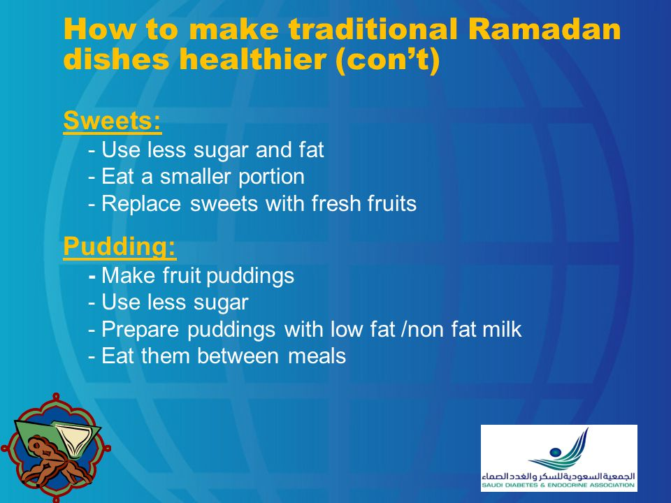 How to make traditional Ramadan dishes healthier (con't)
