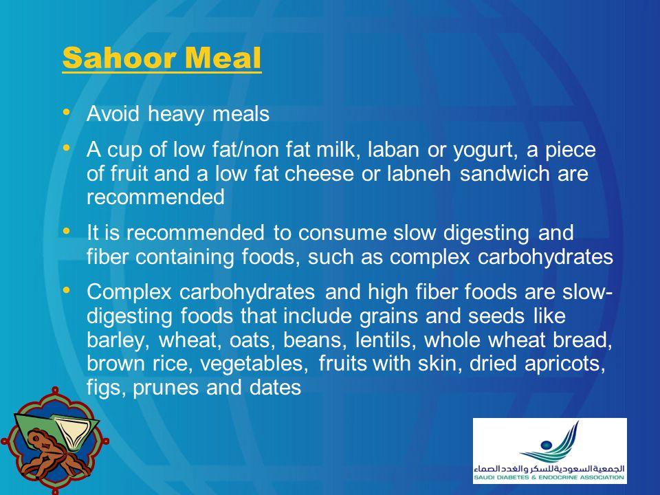 Sahoor Meal Avoid heavy meals
