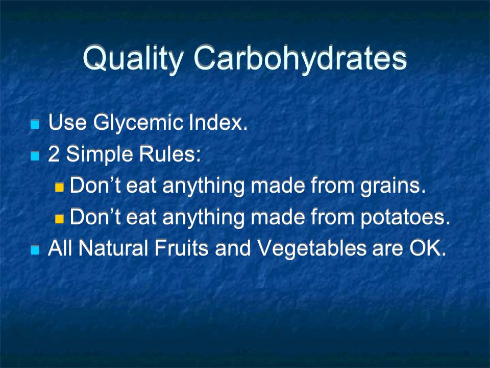 Quality Carbohydrates