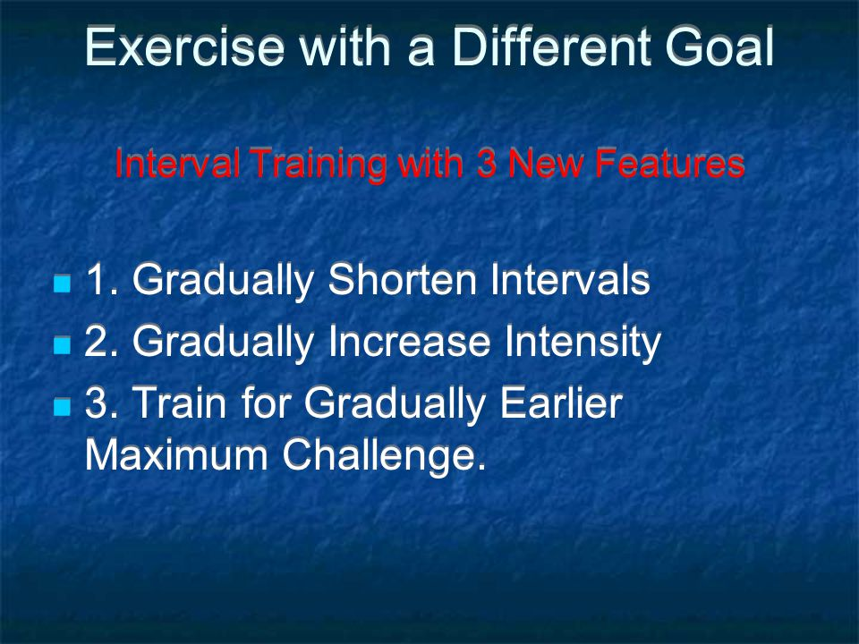 Exercise with a Different Goal Interval Training with 3 New Features