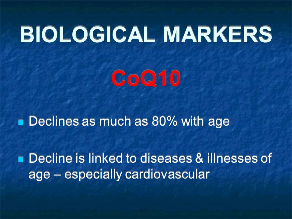 BIOLOGICAL MARKERS CoQ10