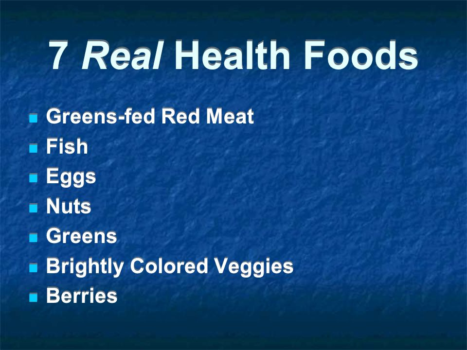 7 Real Health Foods Greens-fed Red Meat Fish Eggs Nuts Greens