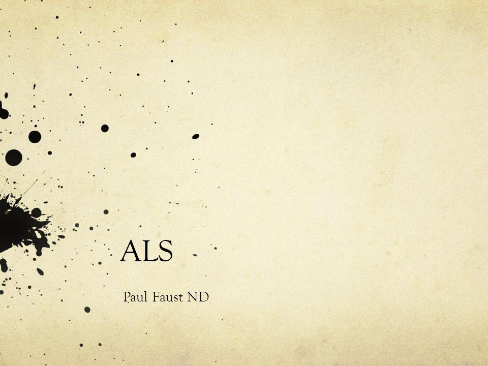 ALS Paul Faust ND