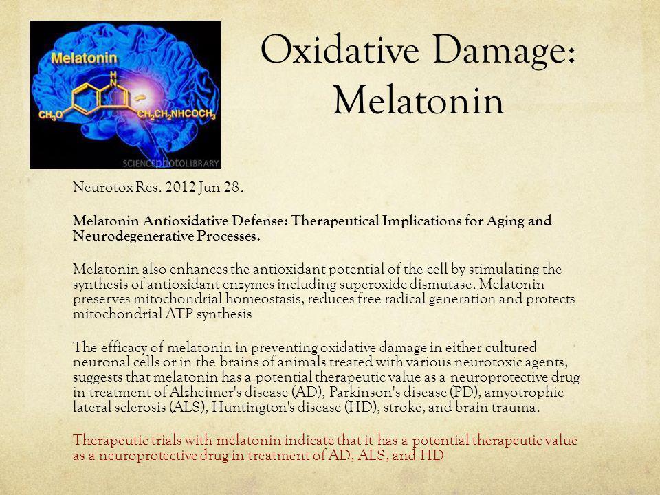 Oxidative Damage: Melatonin