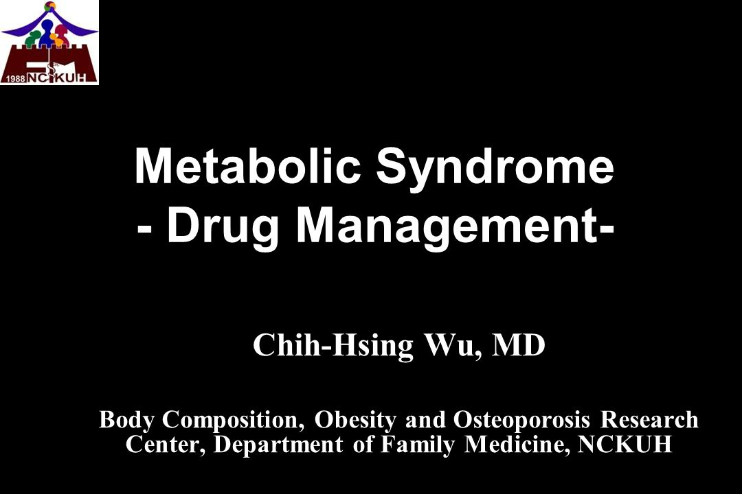 Metabolic Syndrome - Drug Management-