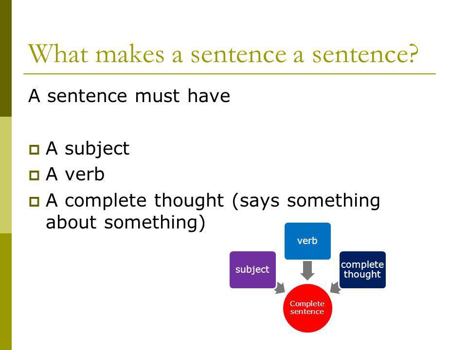 What makes a sentence a sentence