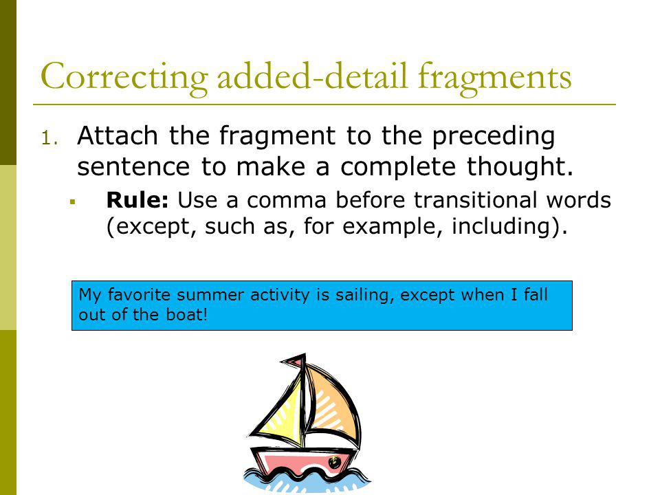 Correcting added-detail fragments