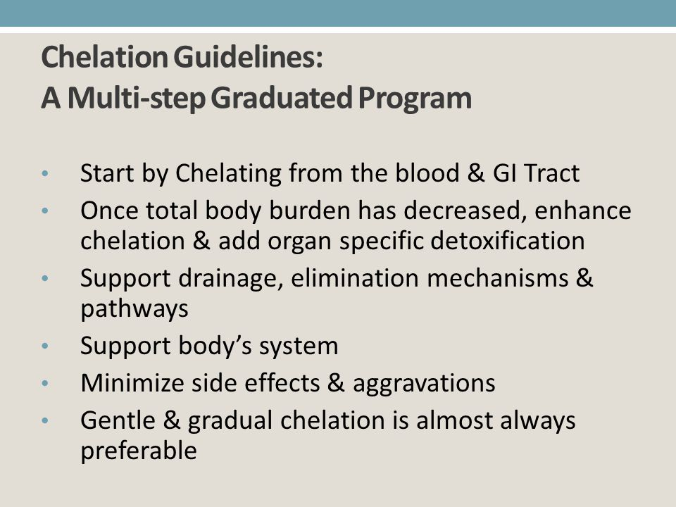 Chelation Guidelines: A Multi-step Graduated Program