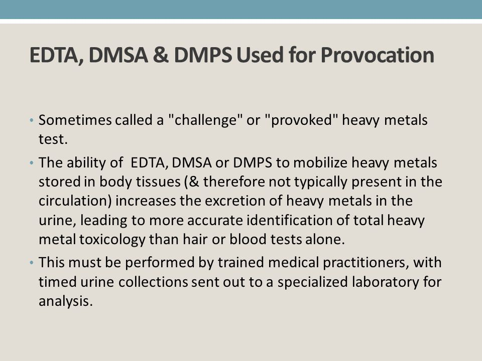 EDTA, DMSA & DMPS Used for Provocation