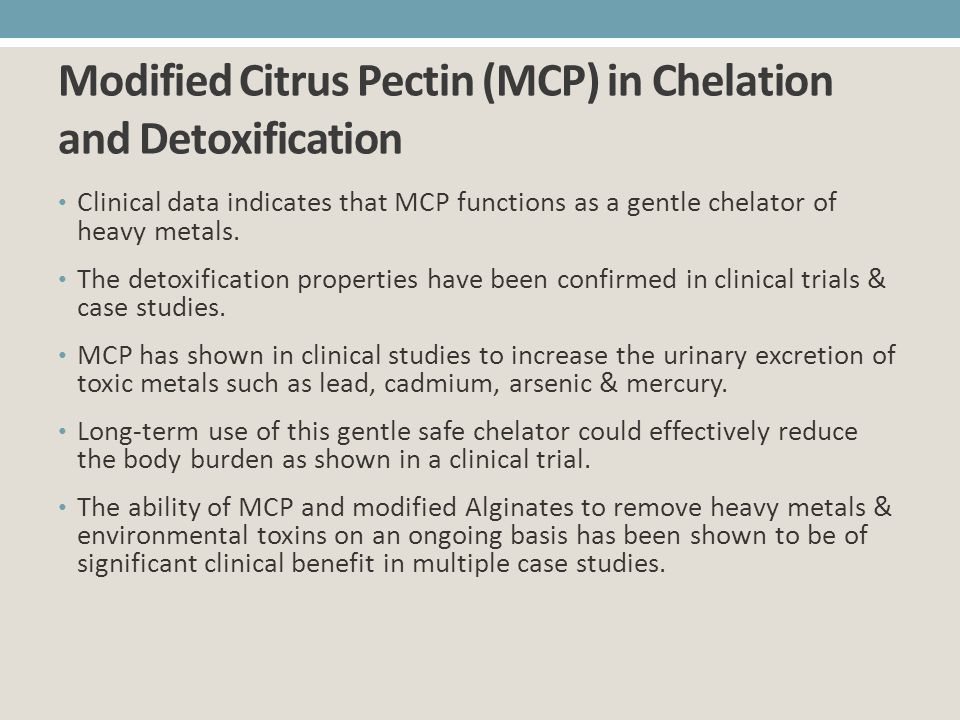 Modified Citrus Pectin (MCP) in Chelation and Detoxification