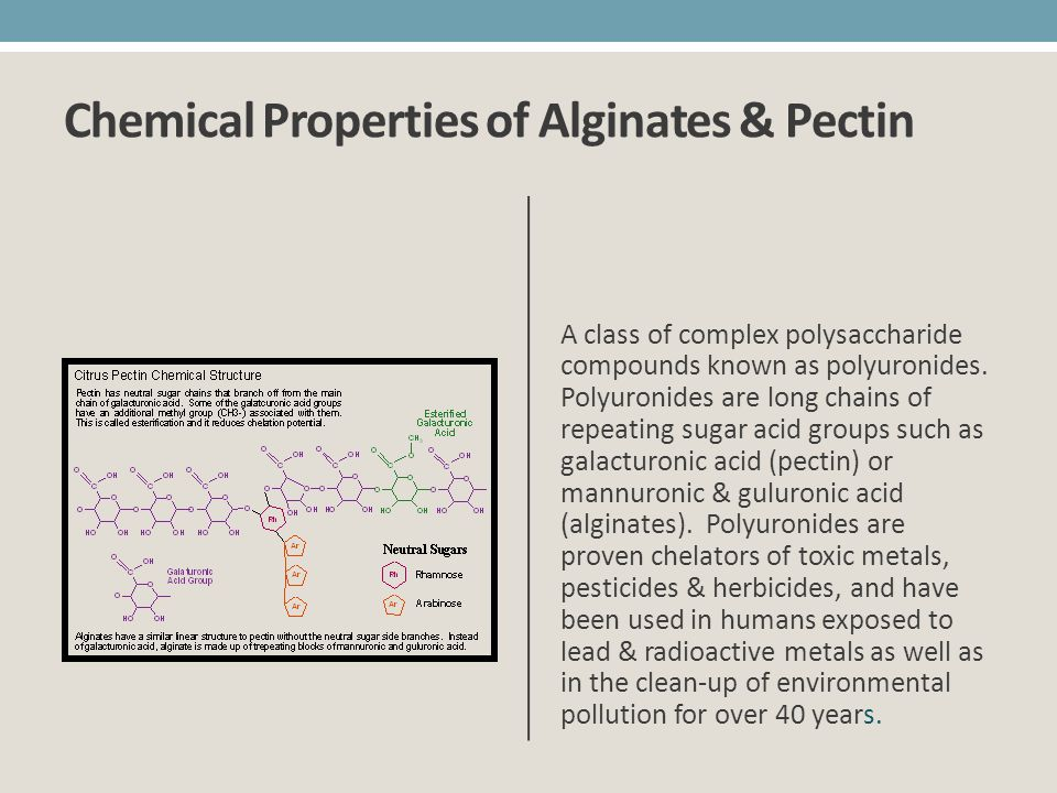 Chemical Properties of Alginates & Pectin
