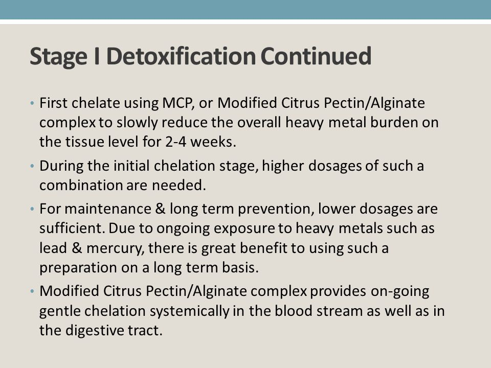 Stage I Detoxification Continued