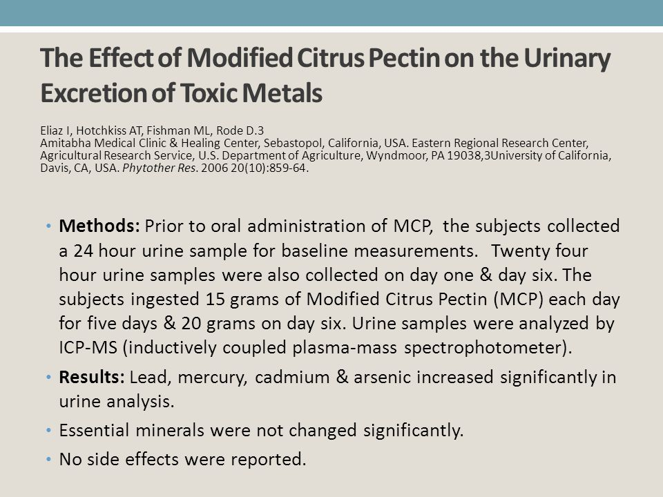 The Effect of Modified Citrus Pectin on the Urinary Excretion of Toxic Metals