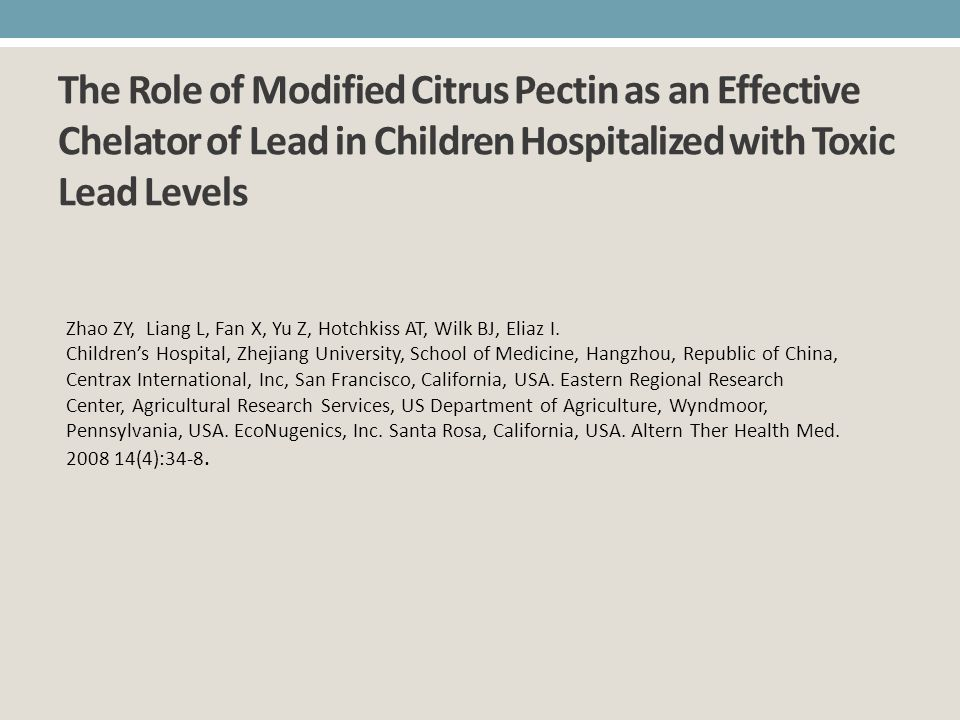 The Role of Modified Citrus Pectin as an Effective Chelator of Lead in Children Hospitalized with Toxic Lead Levels