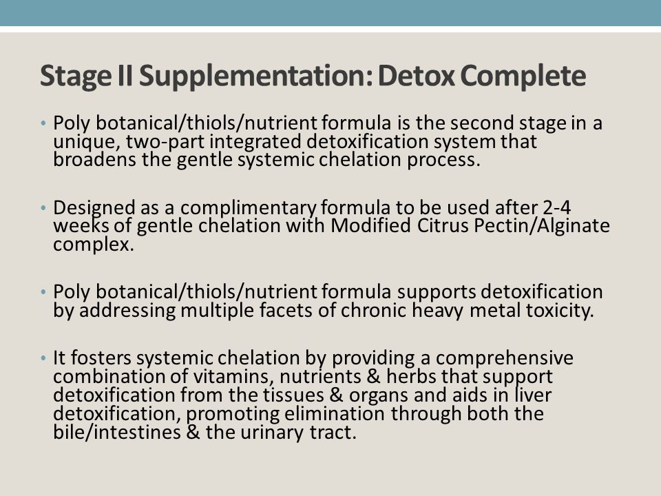 Stage II Supplementation: Detox Complete