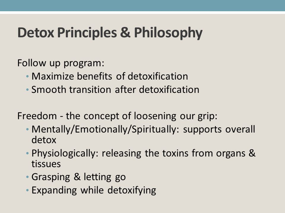 Detox Principles & Philosophy