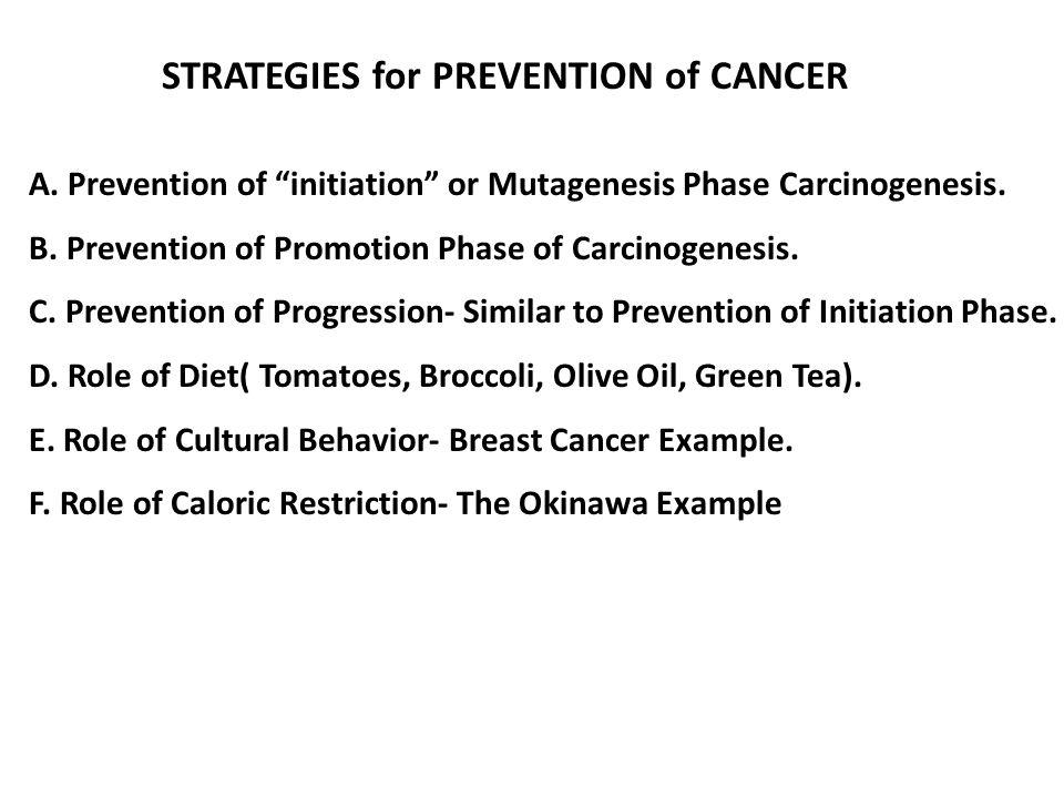 STRATEGIES for PREVENTION of CANCER