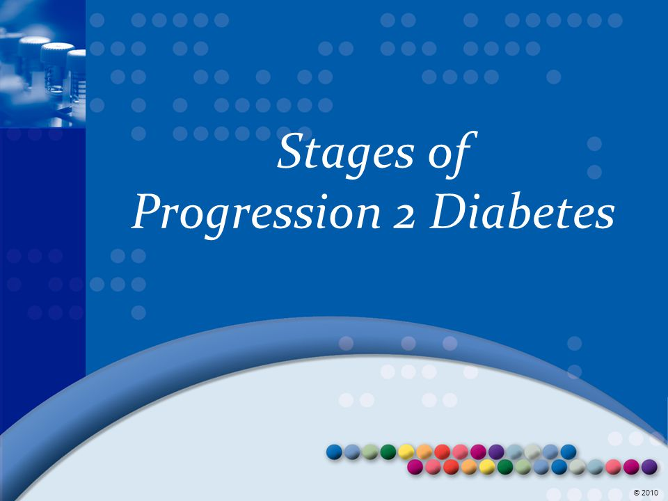Stages of Progression 2 Diabetes