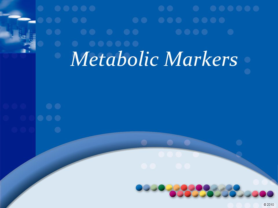 Metabolic Markers