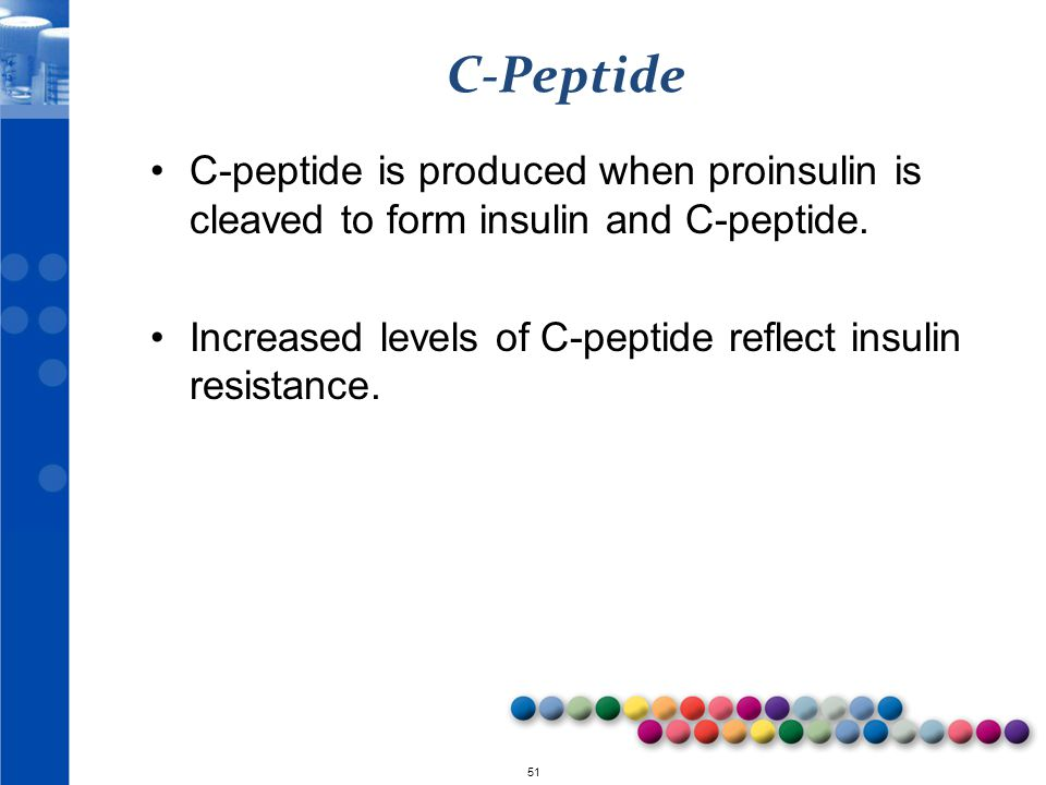 C-Peptide C-peptide is produced when proinsulin is cleaved to form insulin and C-peptide.
