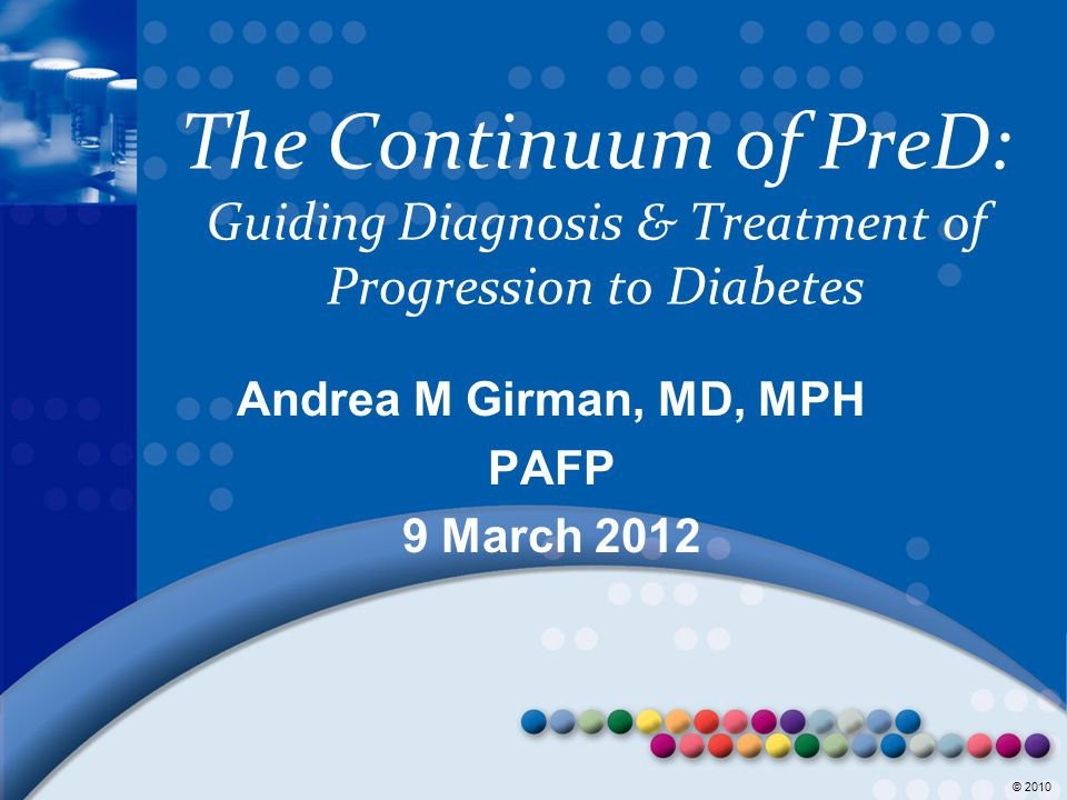 Andrea M Girman, MD, MPH PAFP 9 March 2012