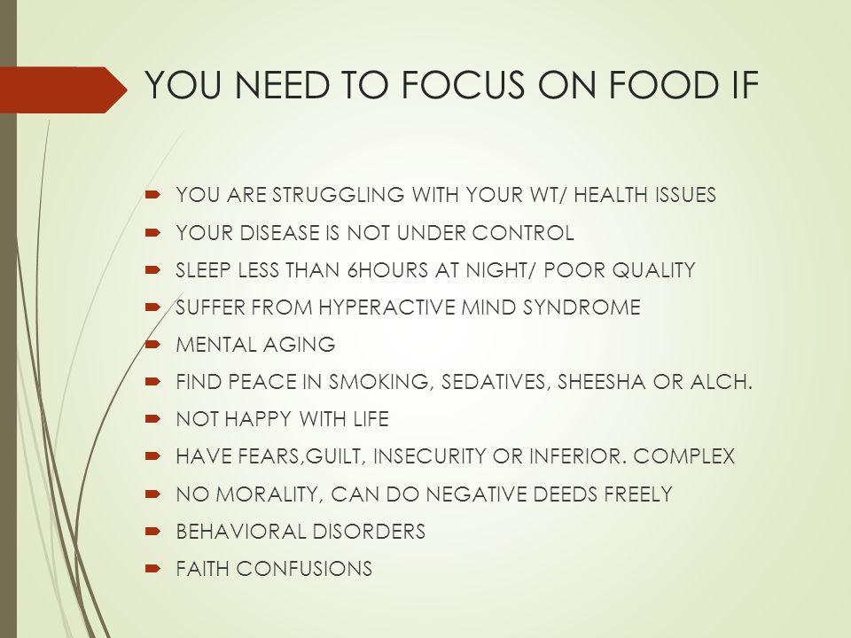 YOU NEED TO FOCUS ON FOOD IF