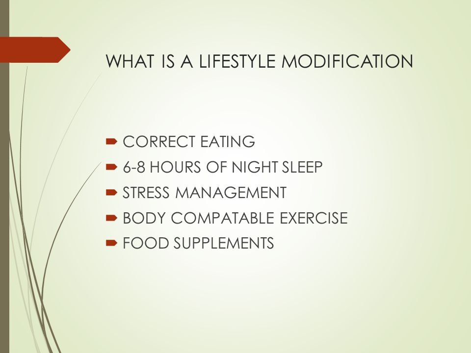 WHAT IS A LIFESTYLE MODIFICATION