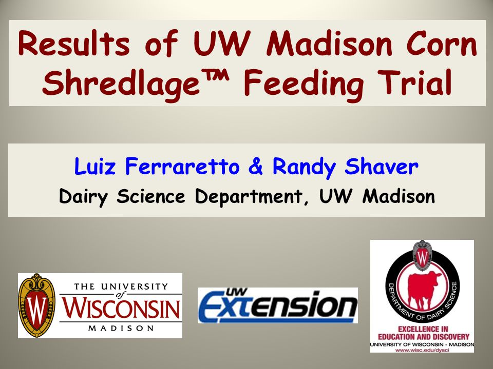 Results of UW Madison Corn Shredlage™ Feeding Trial