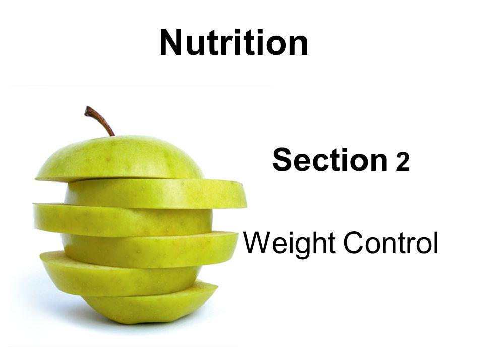 Section 2 Weight Control