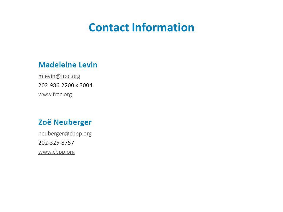 Contact Information Madeleine Levin. mlevin@frac.org. 202-986-2200 x 3004. www.frac.org. Zoë Neuberger.