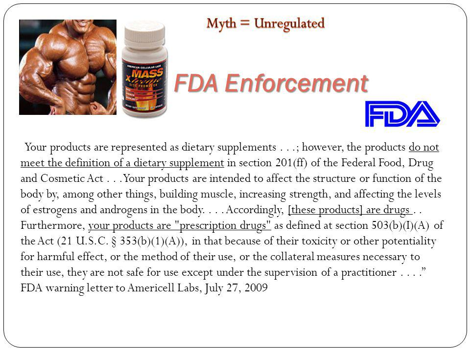 FDA Enforcement Myth = Unregulated