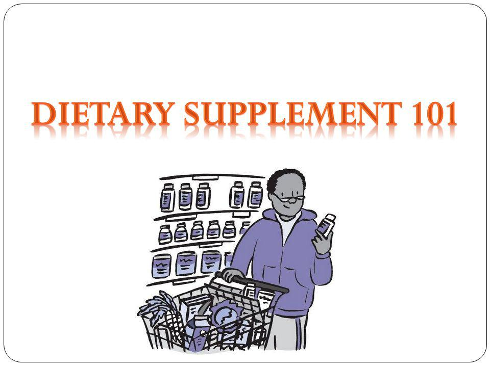 Dietary Supplement 101