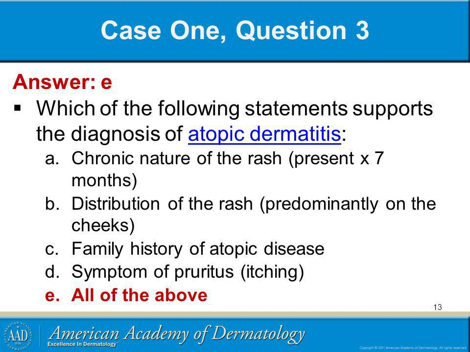 Case One, Question 3 Answer: e