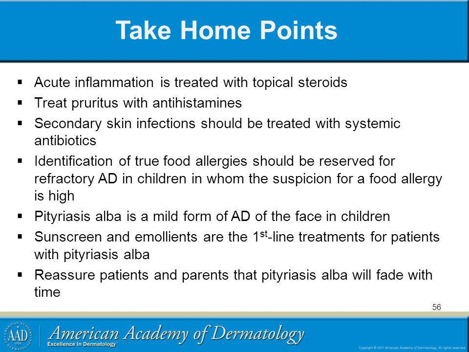 Take Home Points Acute inflammation is treated with topical steroids