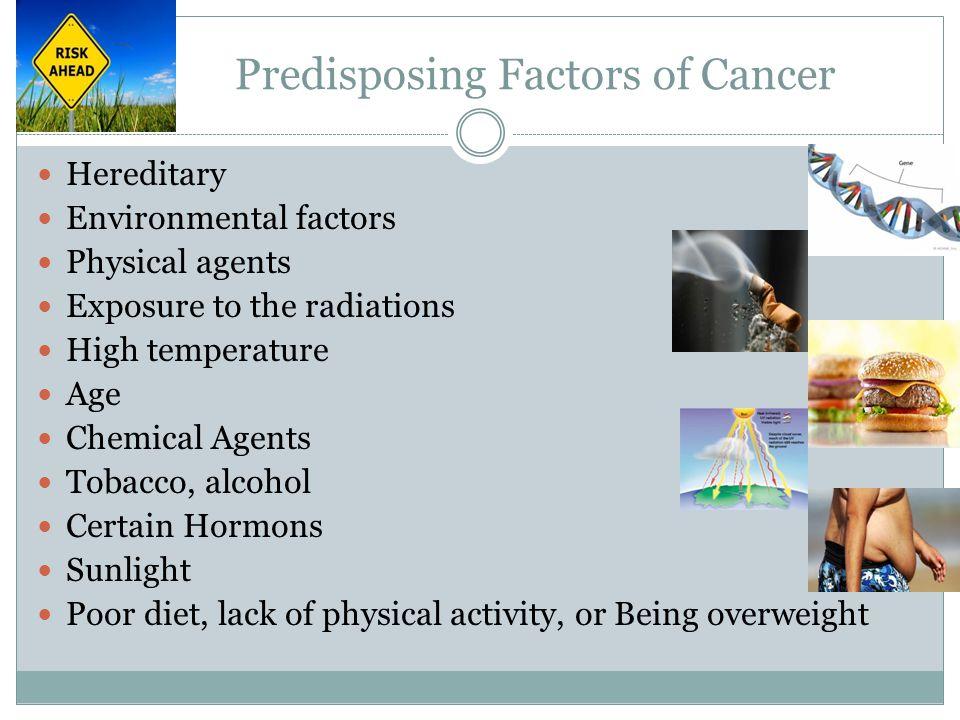 Predisposing Factors of Cancer