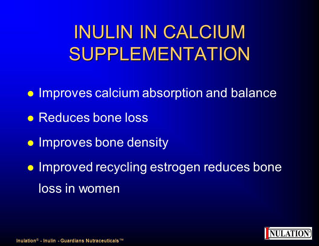 INULIN IN CALCIUM SUPPLEMENTATION