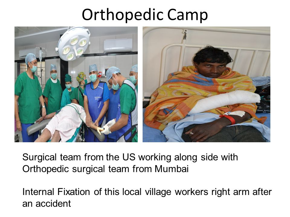 Orthopedic Camp Surgical team from the US working along side with Orthopedic surgical team from Mumbai.