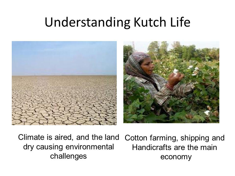 Understanding Kutch Life