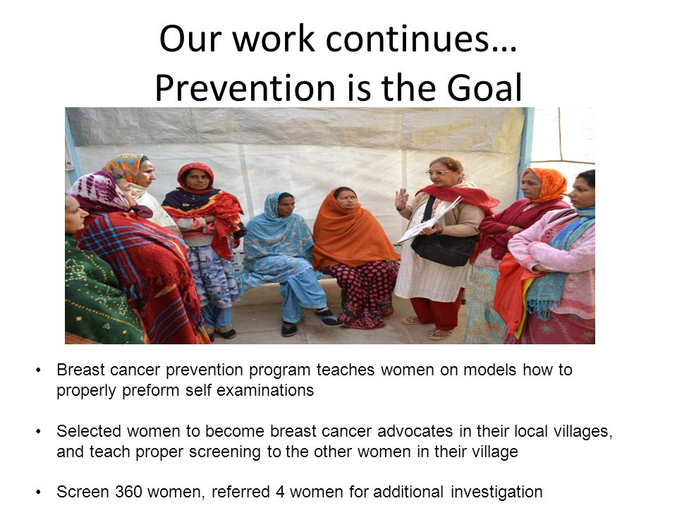 Our work continues… Prevention is the Goal