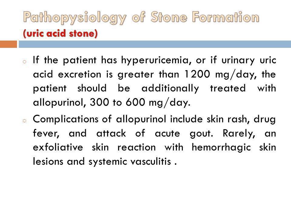 Pathopysiology of Stone Formation (uric acid stone)