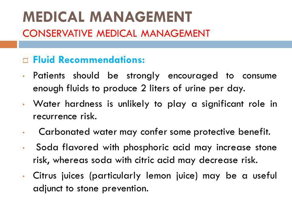 MEDICAL MANAGEMENT CONSERVATIVE MEDICAL MANAGEMENT