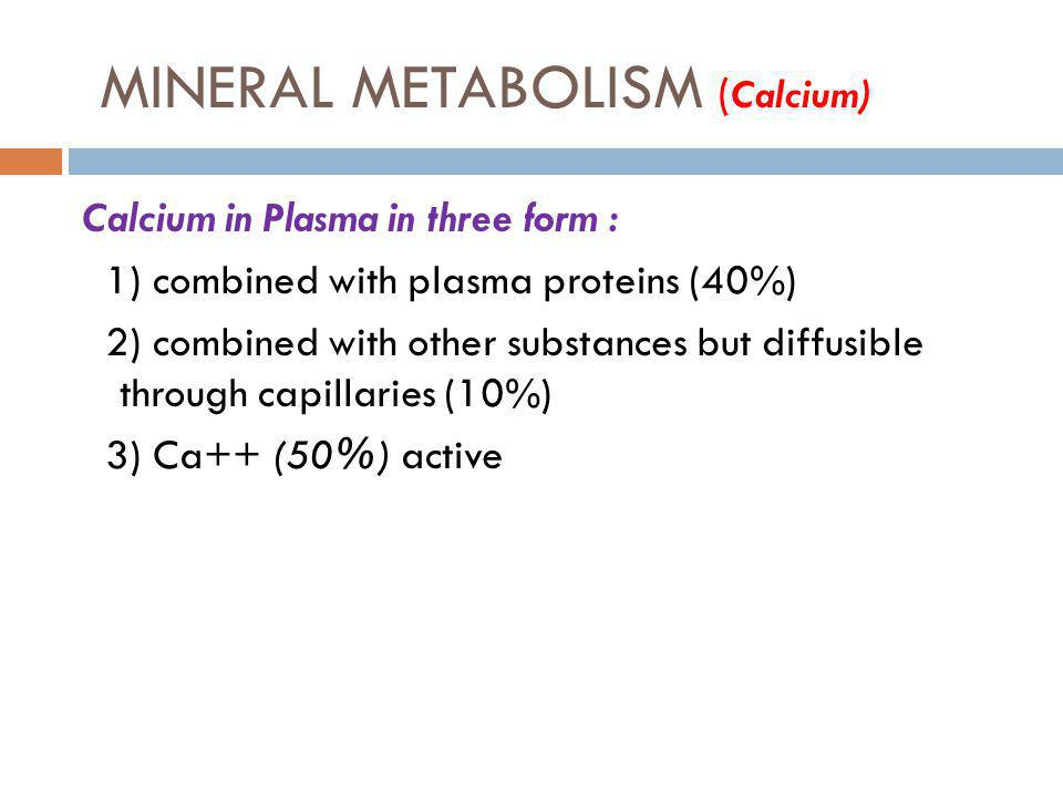 MINERAL METABOLISM (Calcium)