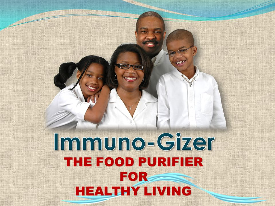 Immuno-Gizer THE FOOD PURIFIER FOR HEALTHY LIVING