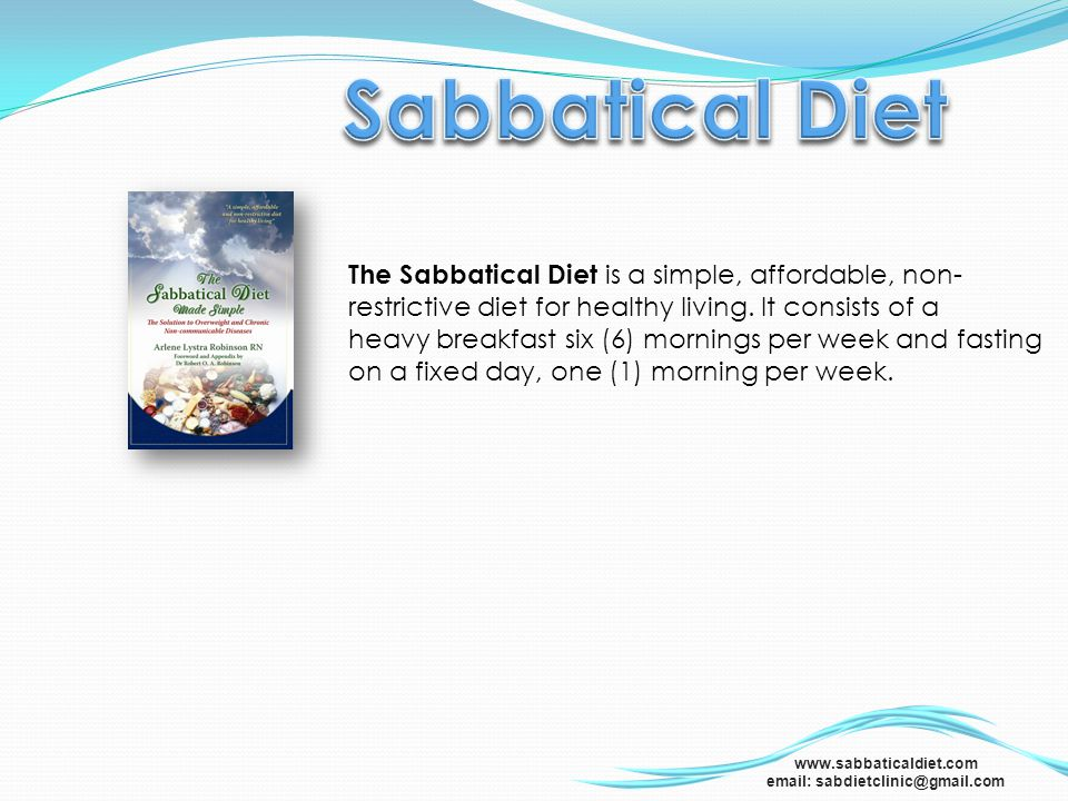 Sabbatical Diet The Sabbatical Diet is a simple, affordable, non-