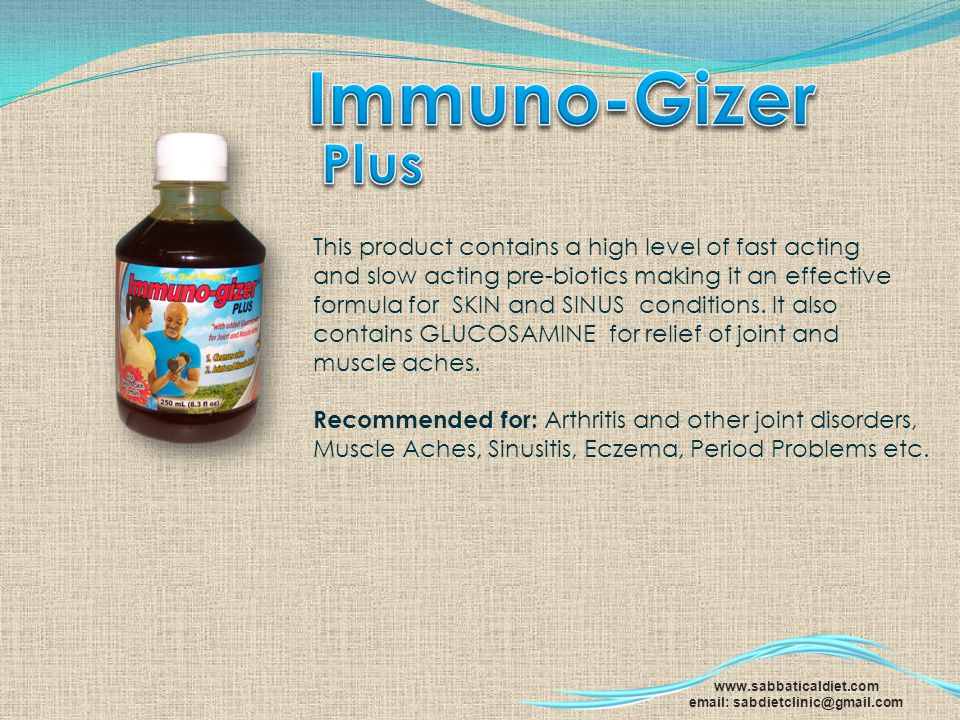 Immuno-Gizer Plus This product contains a high level of fast acting