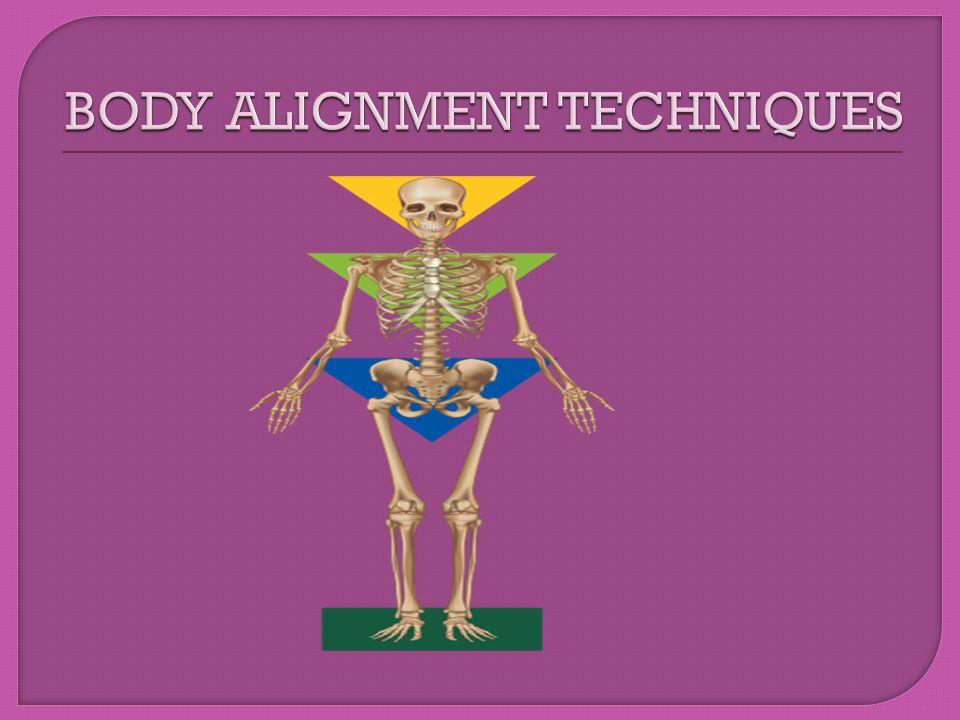BODY ALIGNMENT TECHNIQUES