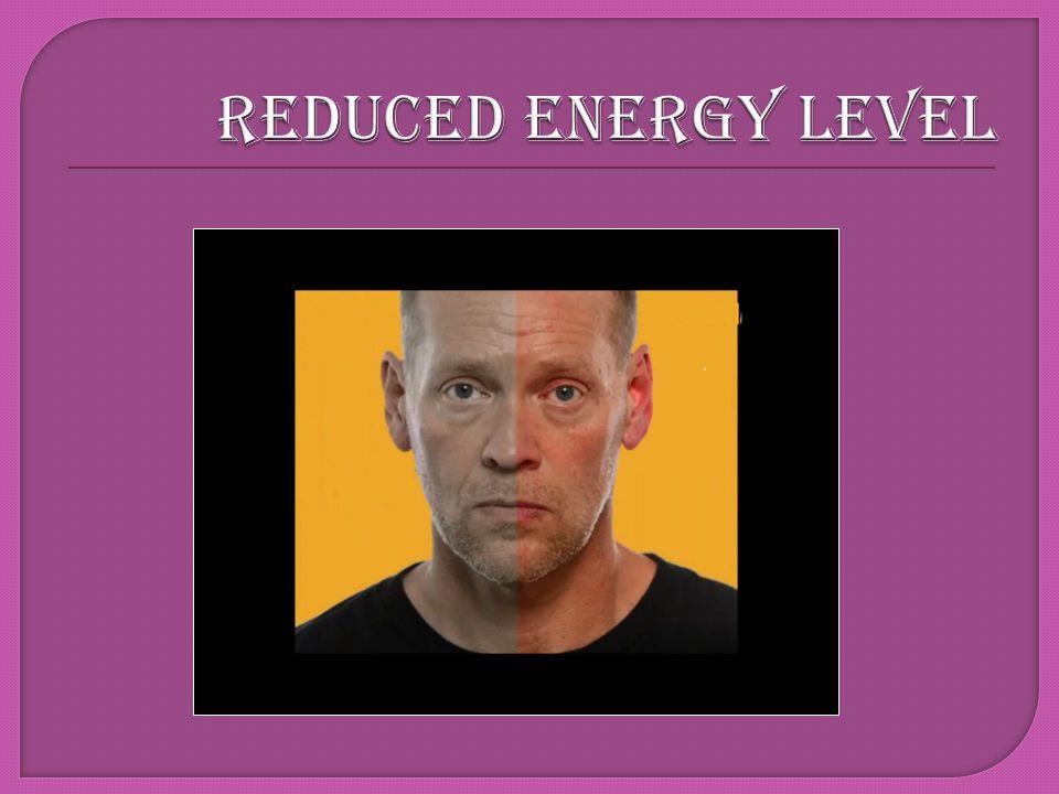 REDUCED ENERGY LEVEL