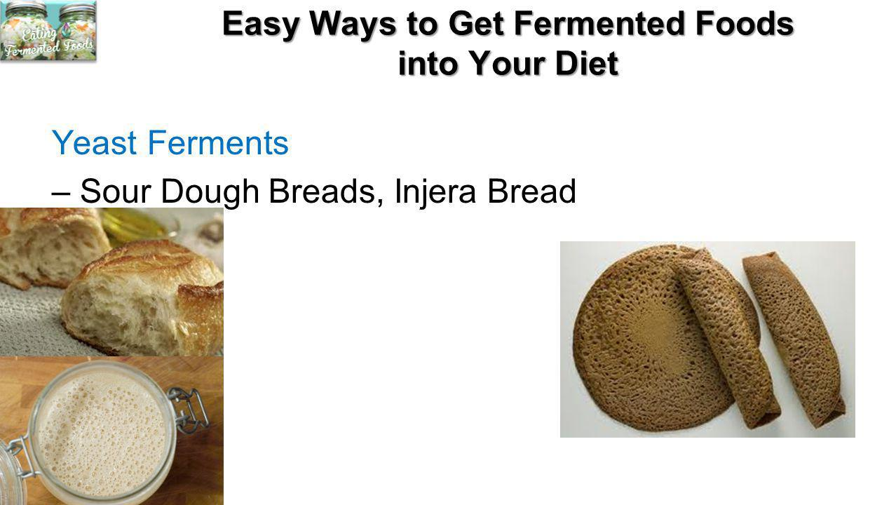 Easy Ways to Get Fermented Foods into Your Diet