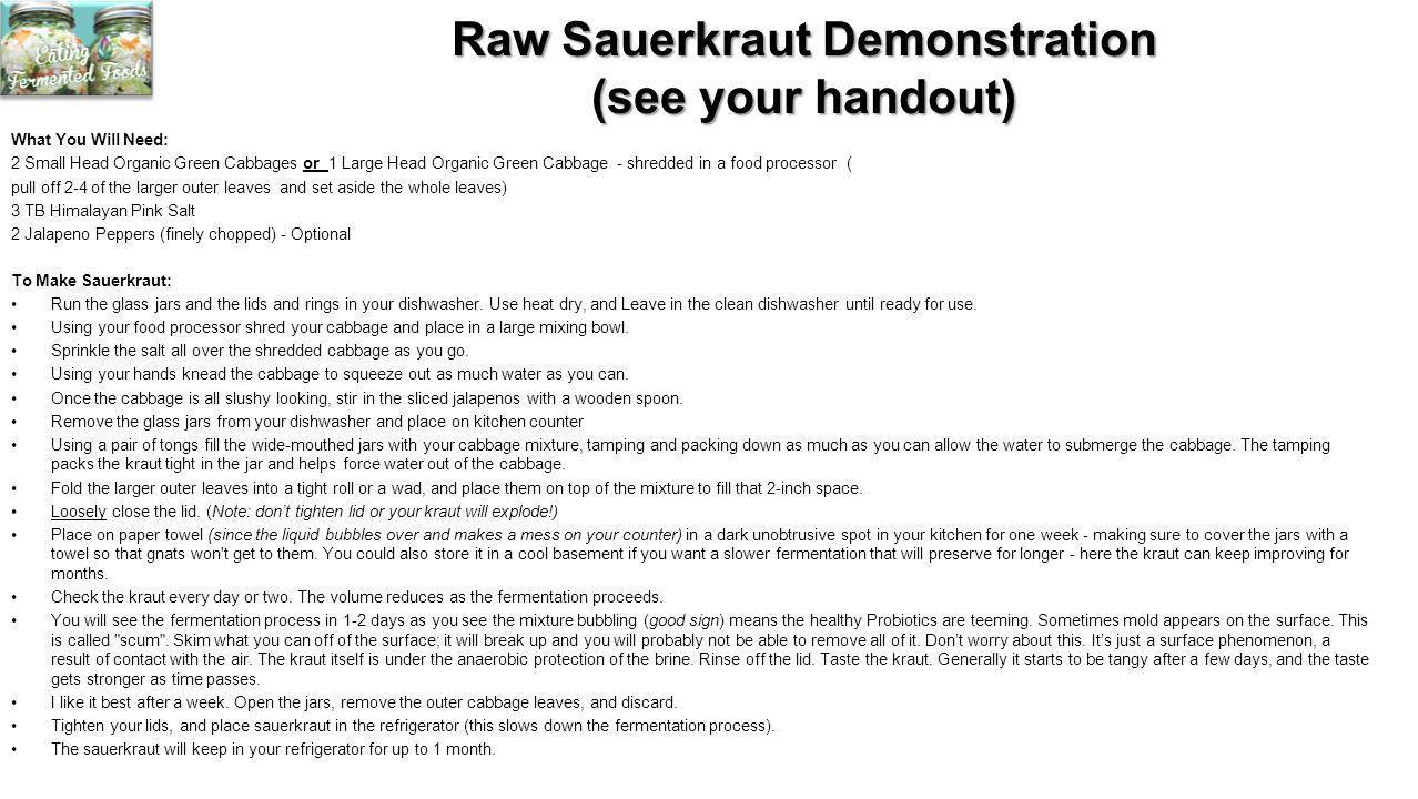 Raw Sauerkraut Demonstration (see your handout)