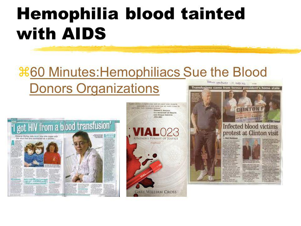 Hemophilia blood tainted with AIDS